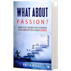 What about passion